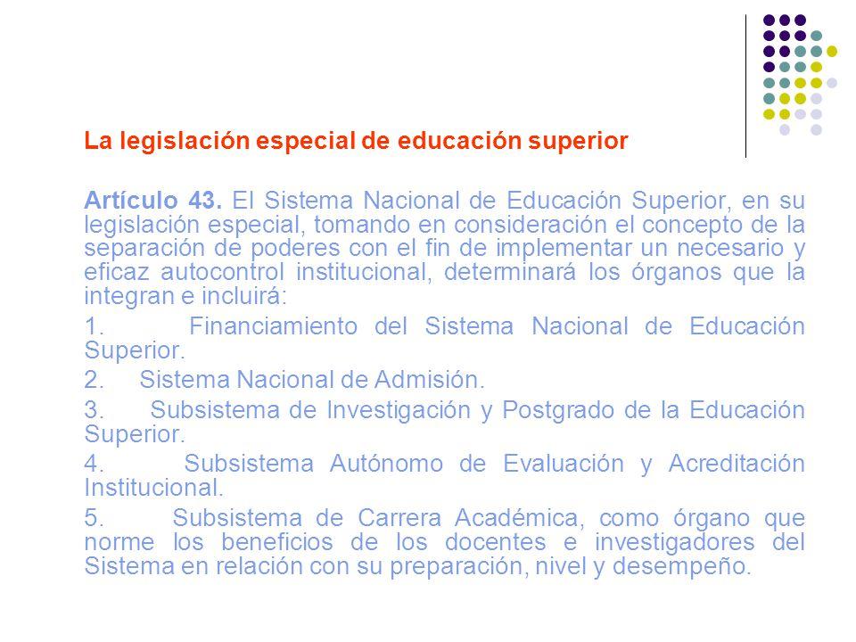La legislación especial de educación superior