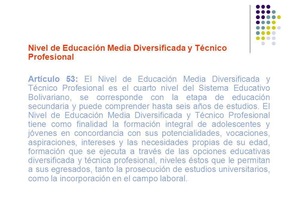 Nivel de Educación Media Diversificada y Técnico Profesional