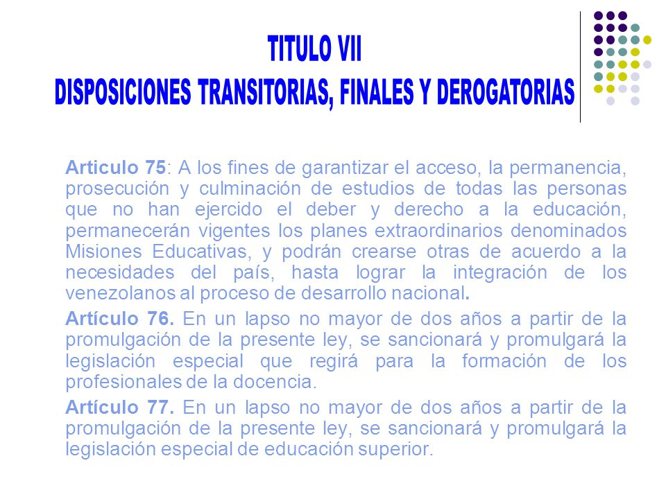 DISPOSICIONES TRANSITORIAS, FINALES Y DEROGATORIAS