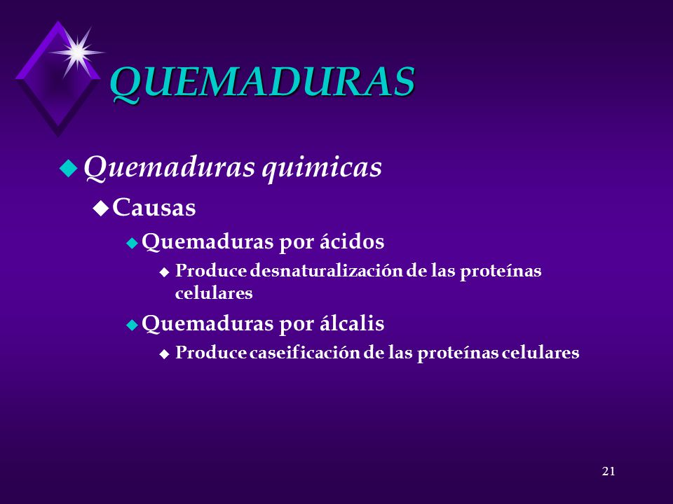 QUEMADURAS Quemaduras quimicas Causas Quemaduras por ácidos