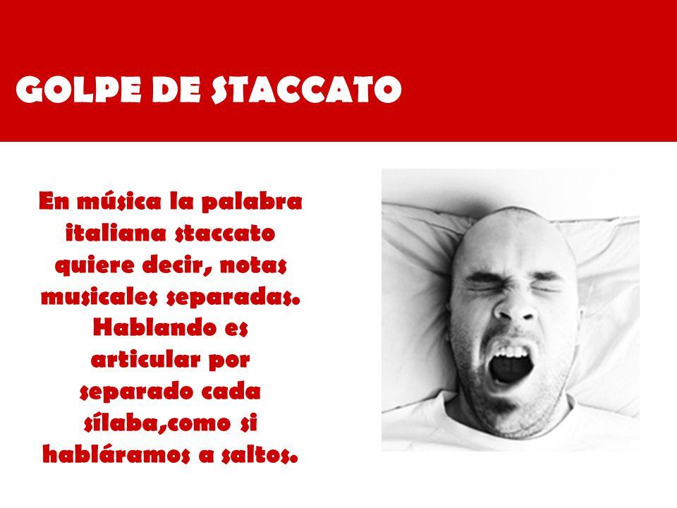 GOLPE DE STACCATO