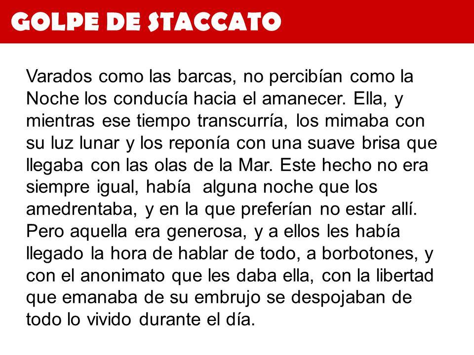 GOLPE DE STACCATO 3.