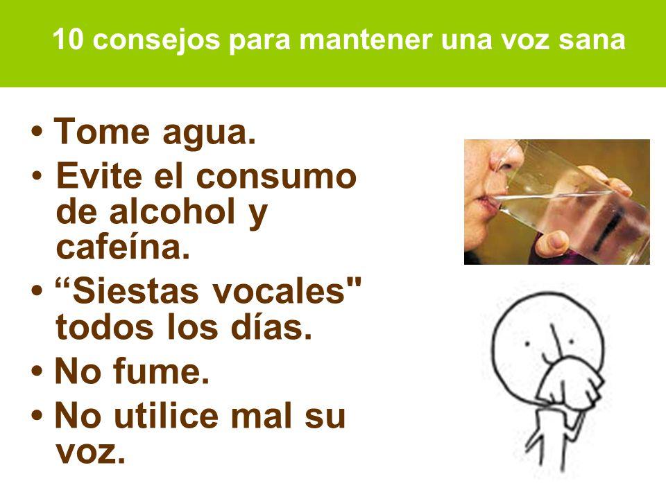 Evite el consumo de alcohol y cafeína.