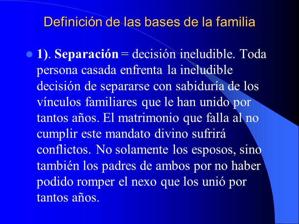 Definición de las bases de la familia