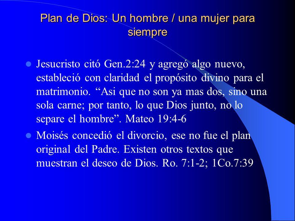 Plan de Dios: Un hombre / una mujer para siempre
