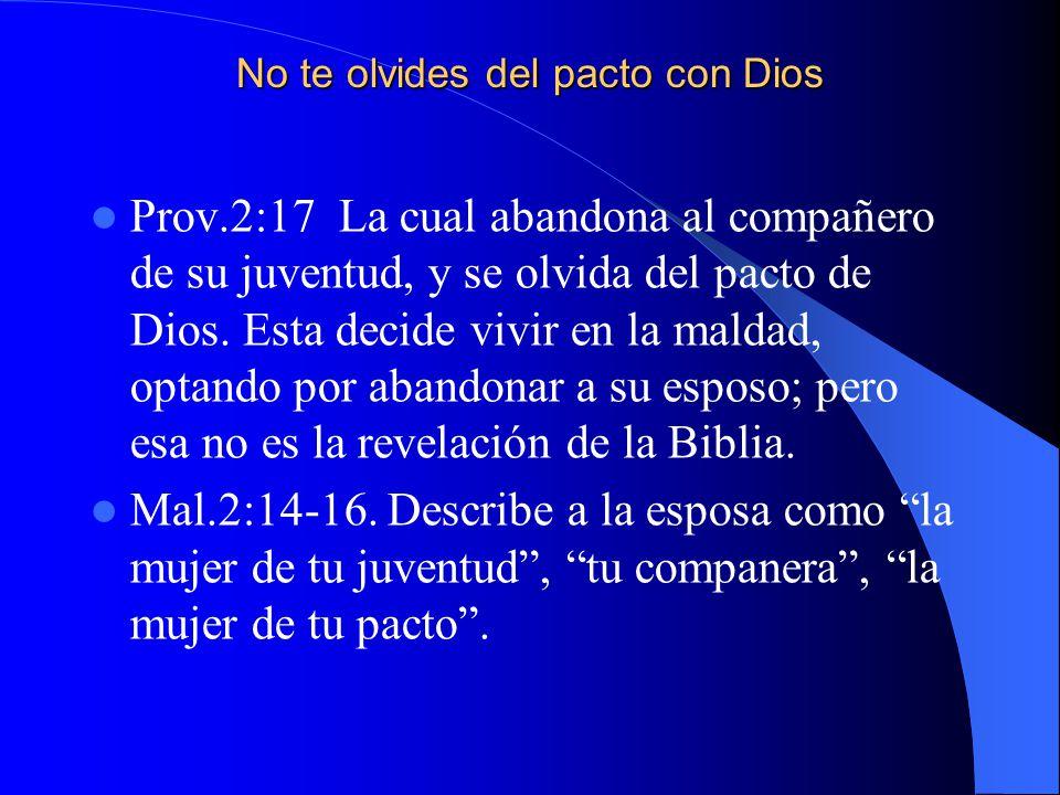 No te olvides del pacto con Dios