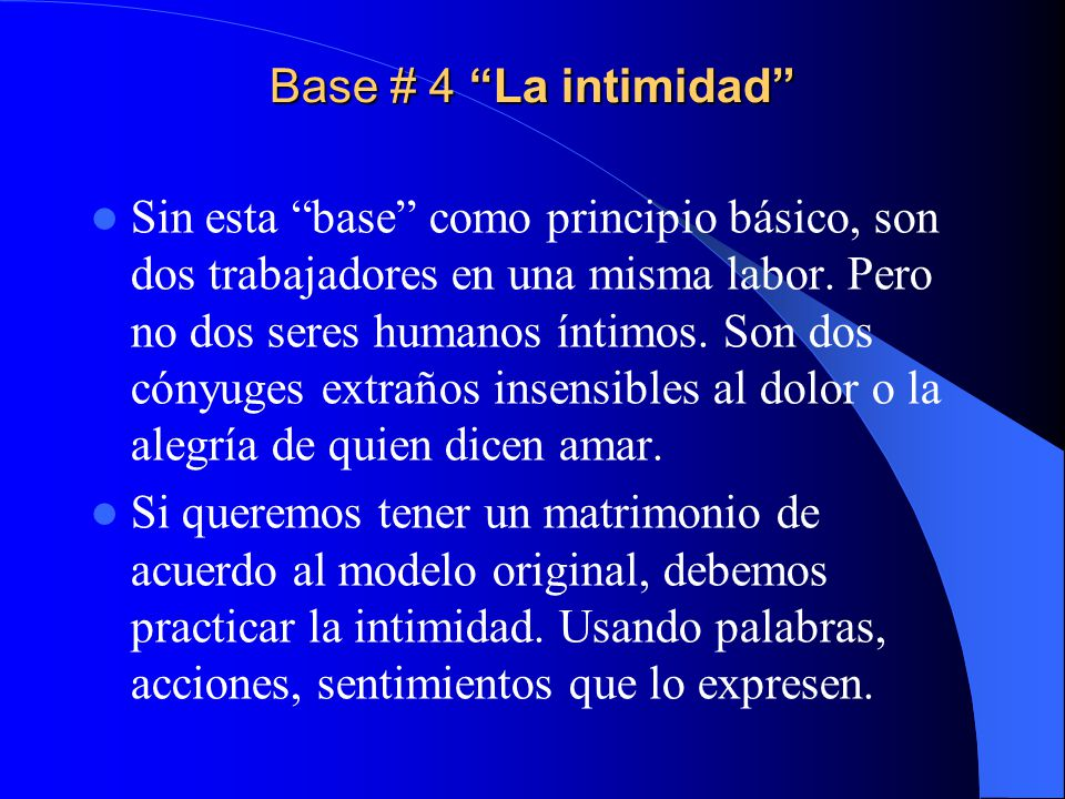 Base # 4 La intimidad
