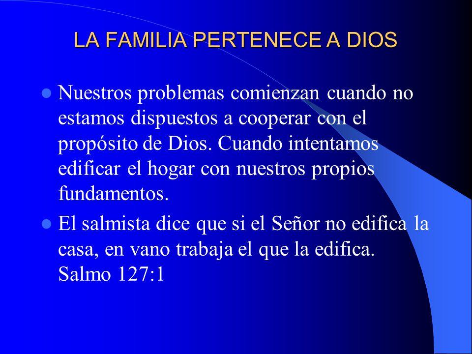 LA FAMILIA PERTENECE A DIOS