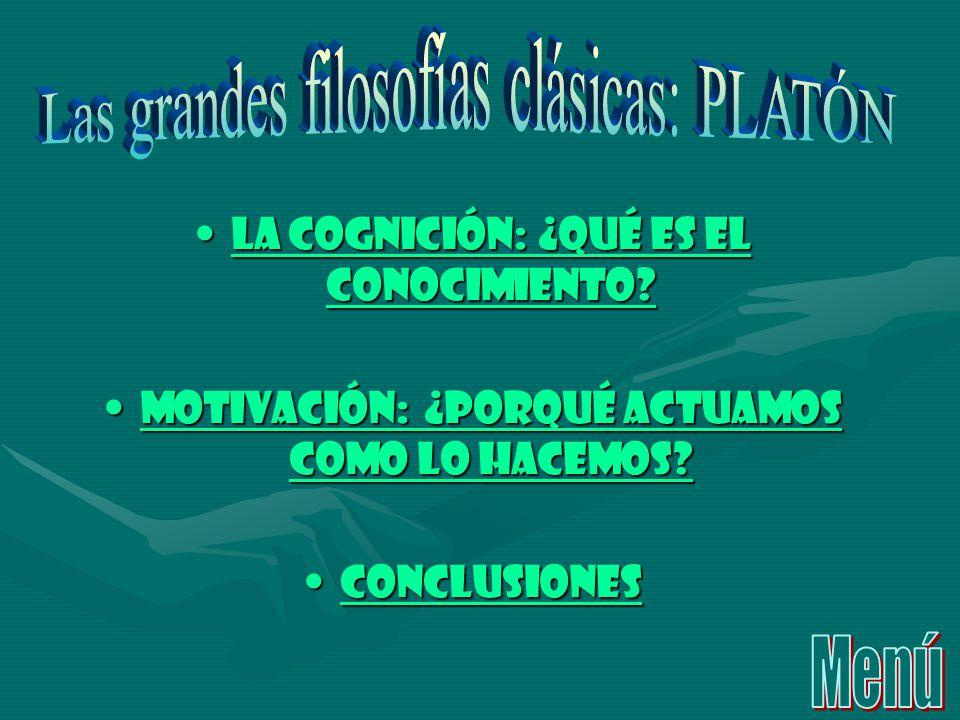 Las grandes filosofías clásicas: PLATÓN