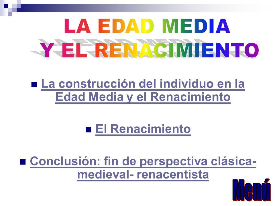 LA EDAD MEDIA Y EL RENACIMIENTO Menú