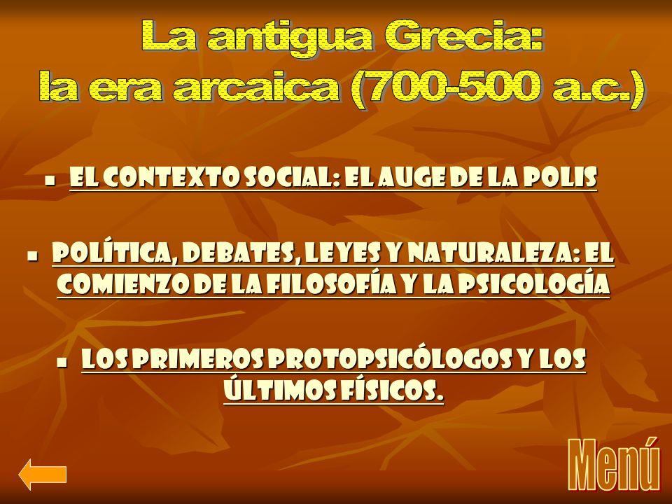 La antigua Grecia: la era arcaica (700-500 a.c.) Menú