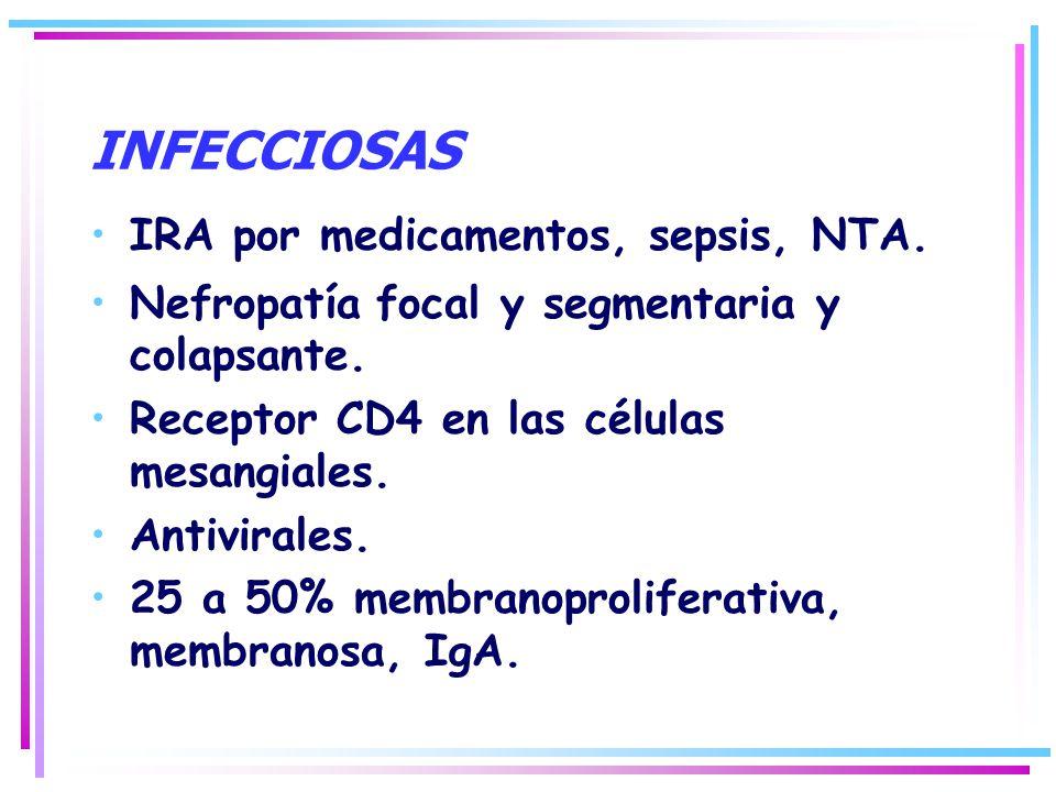 INFECCIOSAS IRA por medicamentos, sepsis, NTA.