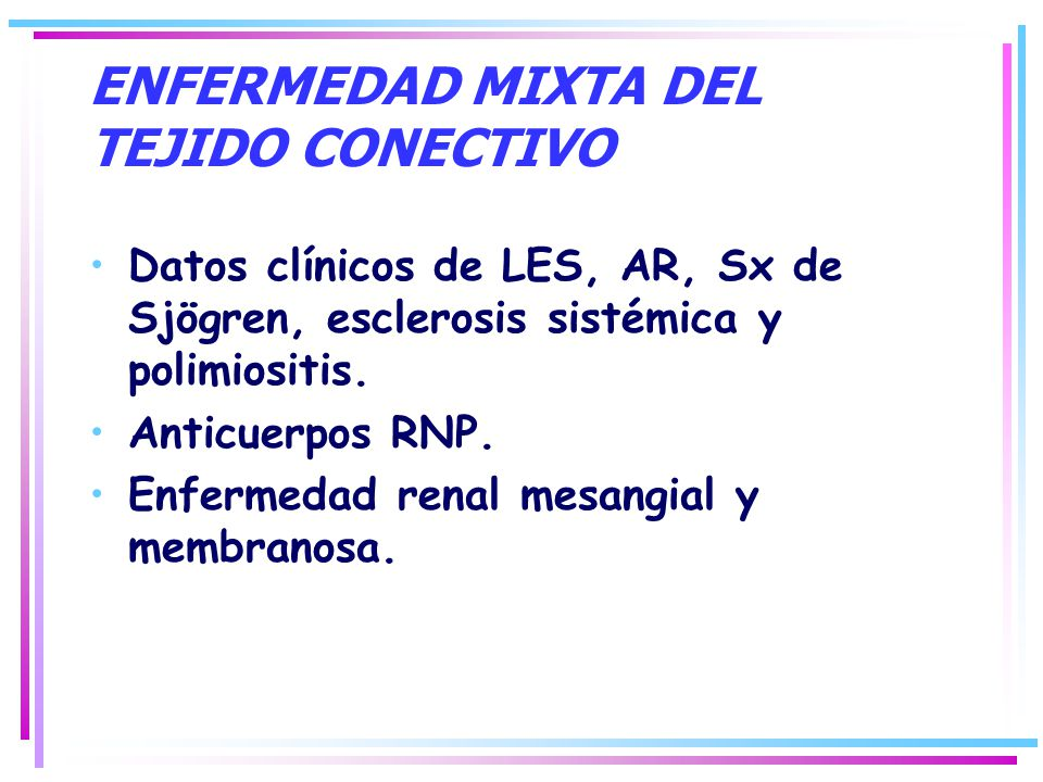 ENFERMEDAD MIXTA DEL TEJIDO CONECTIVO