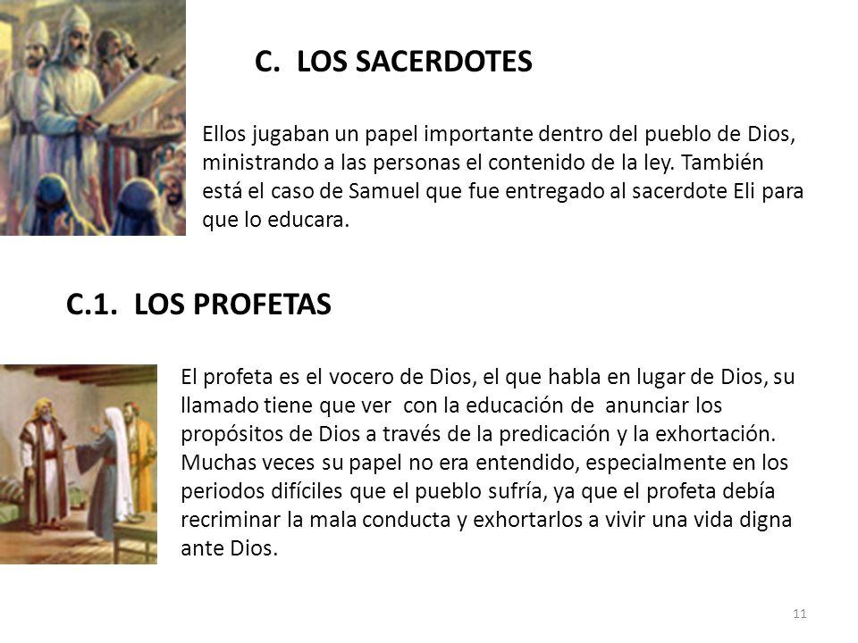 C. LOS SACERDOTES C.1. LOS PROFETAS