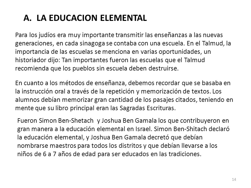A. LA EDUCACION ELEMENTAL