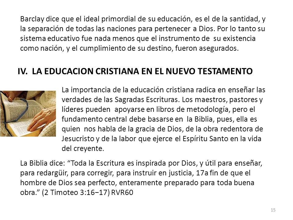IV. LA EDUCACION CRISTIANA EN EL NUEVO TESTAMENTO