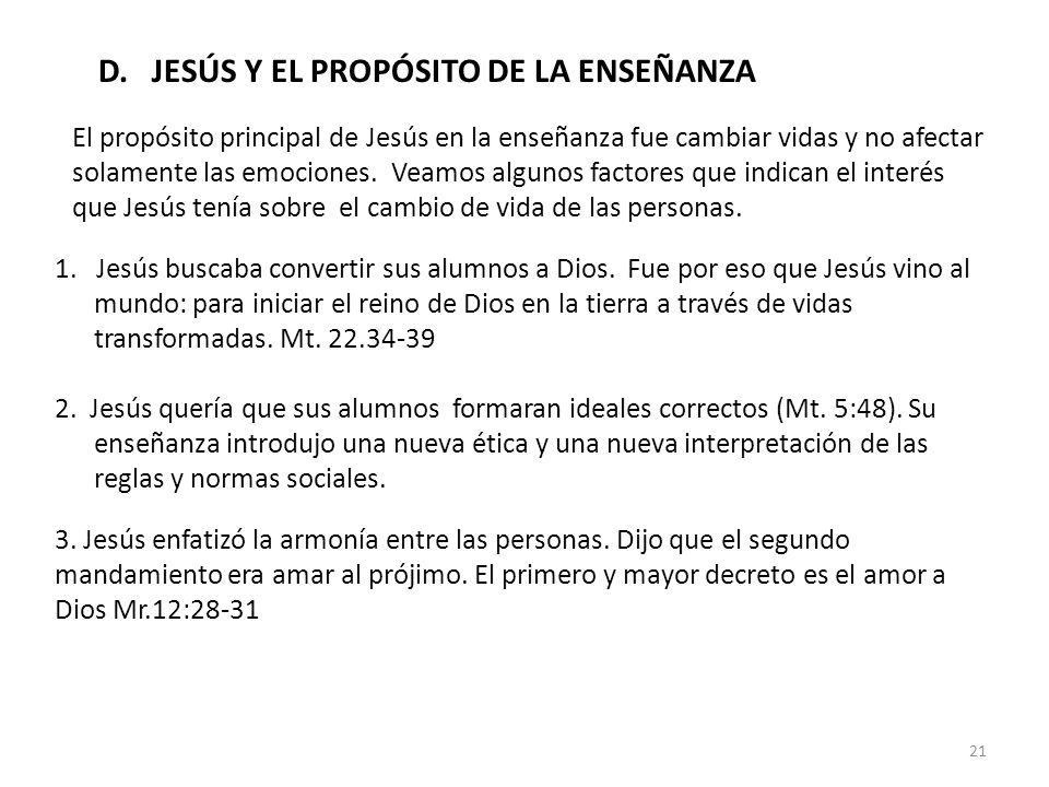 D. JESÚS Y EL PROPÓSITO DE LA ENSEÑANZA