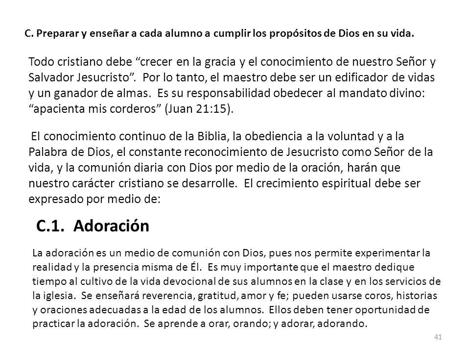 C. Preparar y enseñar a cada alumno a cumplir los propósitos de Dios en su vida.