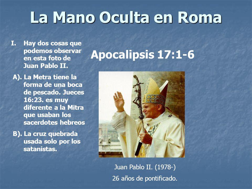 La Mano Oculta en Roma Apocalipsis 17:1-6