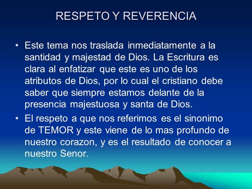 RESPETO Y REVERENCIA