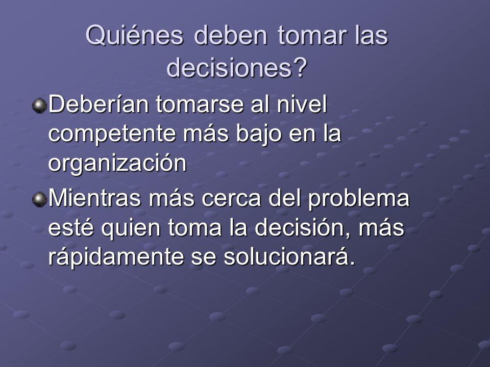 Quiénes deben tomar las decisiones