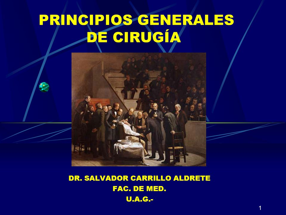 PRINCIPIOS GENERALES DE CIRUGÍA