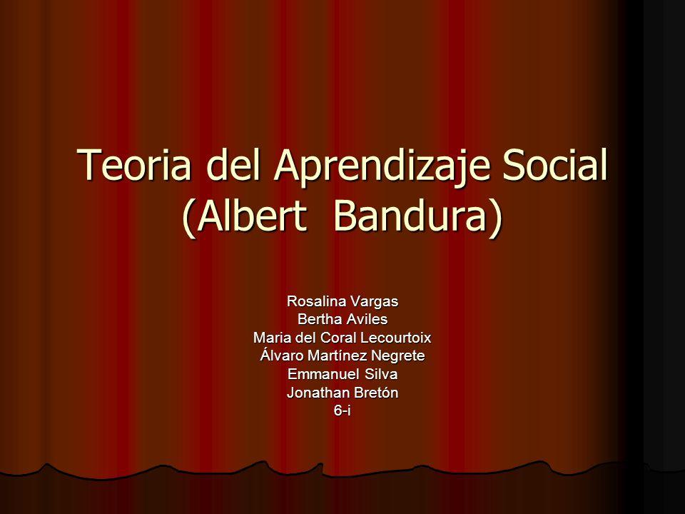 Teoria del Aprendizaje Social (Albert Bandura)