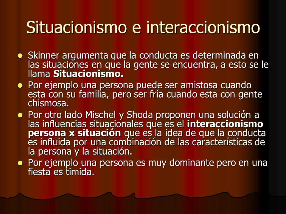 Situacionismo e interaccionismo
