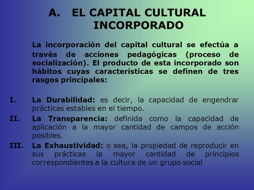 EL CAPITAL CULTURAL INCORPORADO