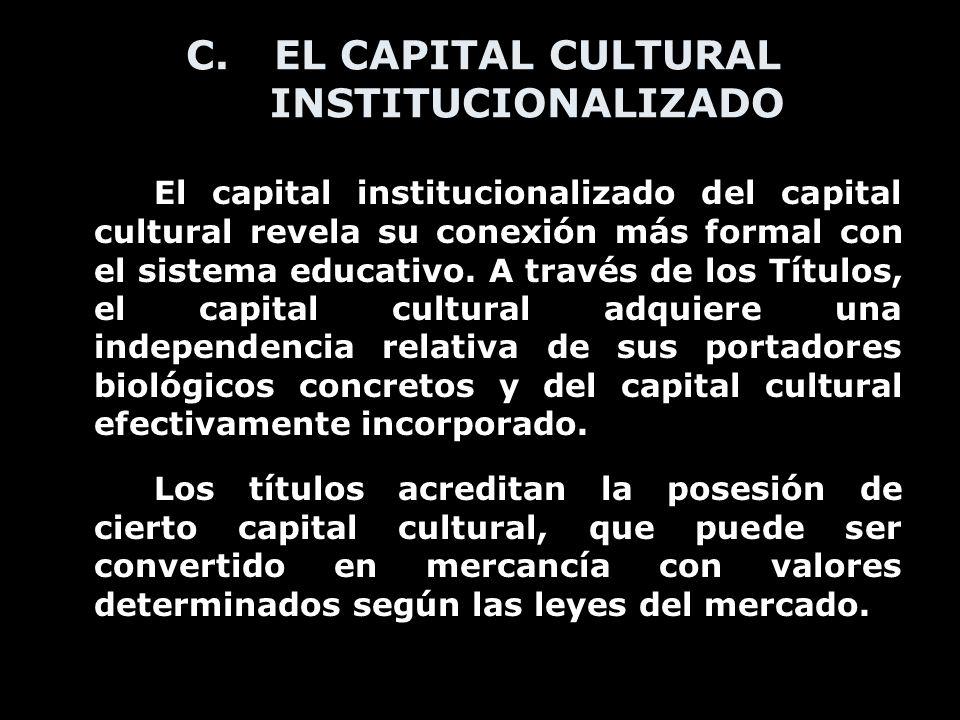 EL CAPITAL CULTURAL INSTITUCIONALIZADO