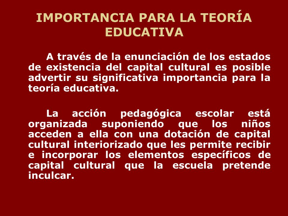 IMPORTANCIA PARA LA TEORÍA EDUCATIVA