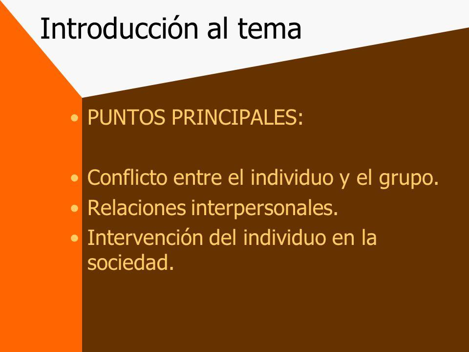 Introducción al tema PUNTOS PRINCIPALES:
