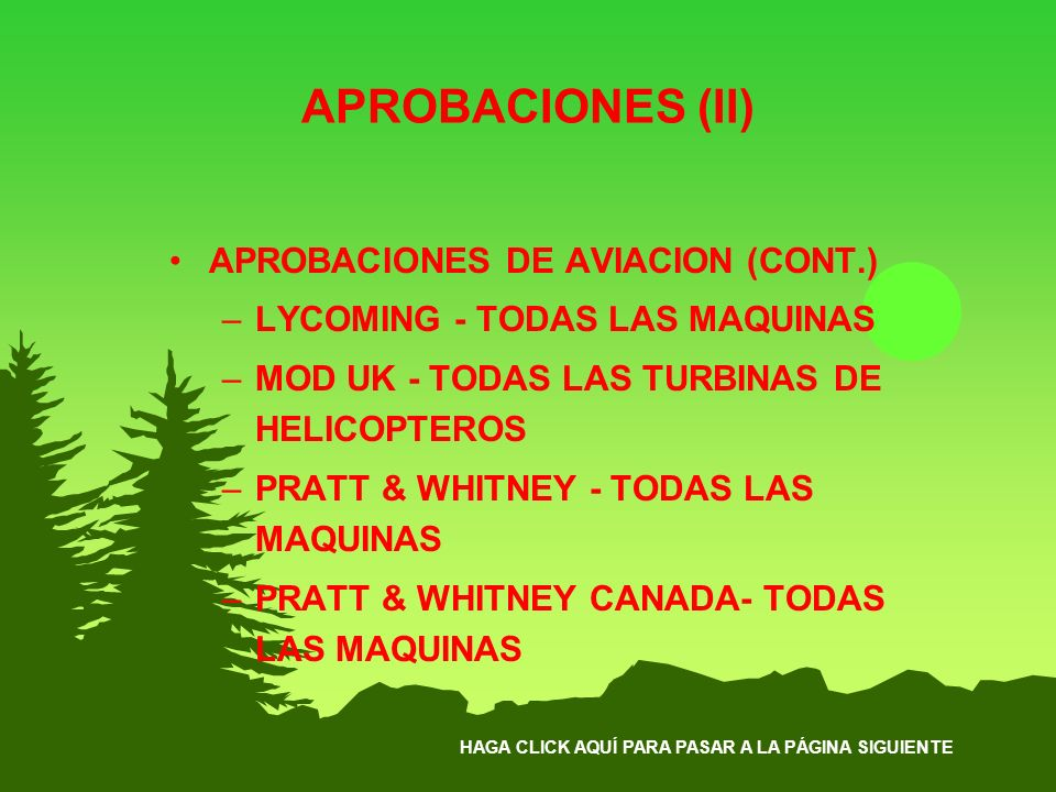 APROBACIONES (II) APROBACIONES DE AVIACION (CONT.)