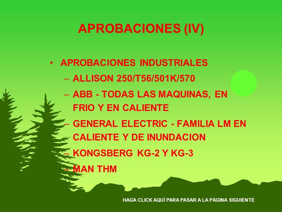 APROBACIONES (IV) APROBACIONES INDUSTRIALES ALLISON 250/T56/501K/570