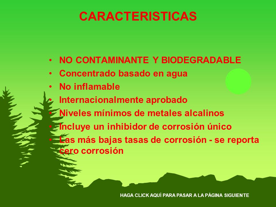 CARACTERISTICAS NO CONTAMINANTE Y BIODEGRADABLE