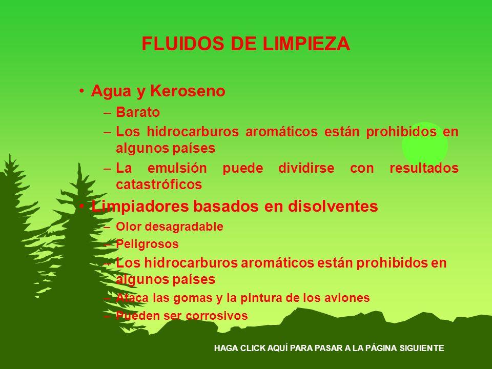 FLUIDOS DE LIMPIEZA Agua y Keroseno Limpiadores basados en disolventes