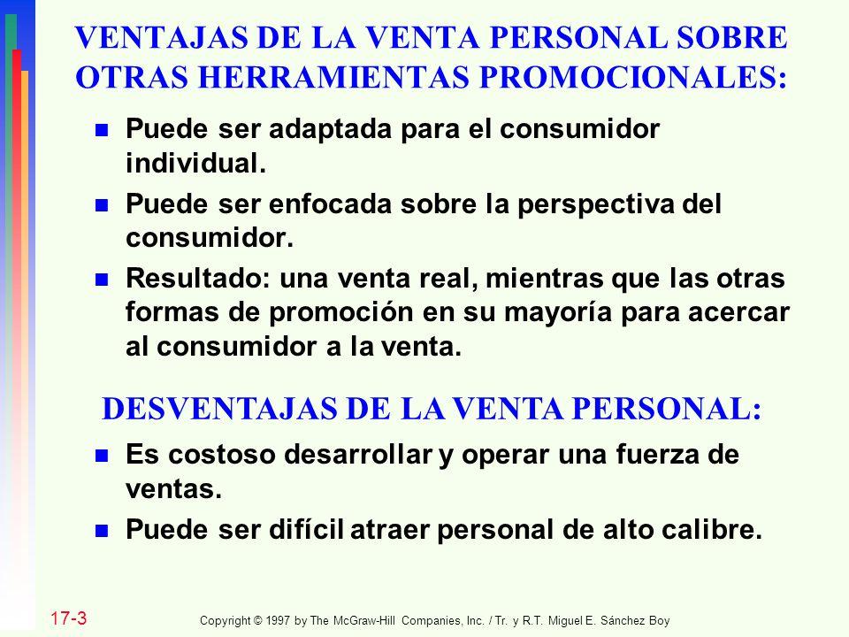 VENTAJAS DE LA VENTA PERSONAL SOBRE OTRAS HERRAMIENTAS PROMOCIONALES: