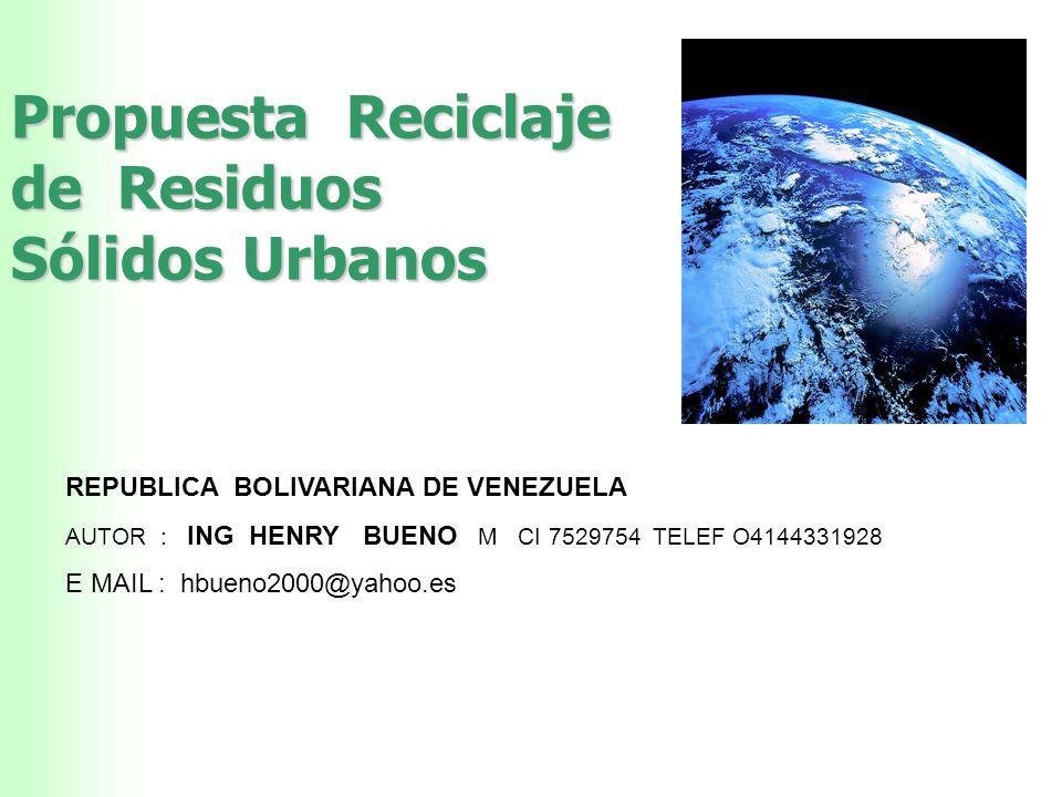 Propuesta Reciclaje de Residuos Sólidos Urbanos