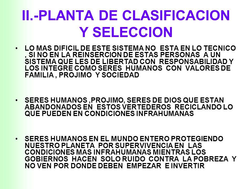 II.-PLANTA DE CLASIFICACION Y SELECCION
