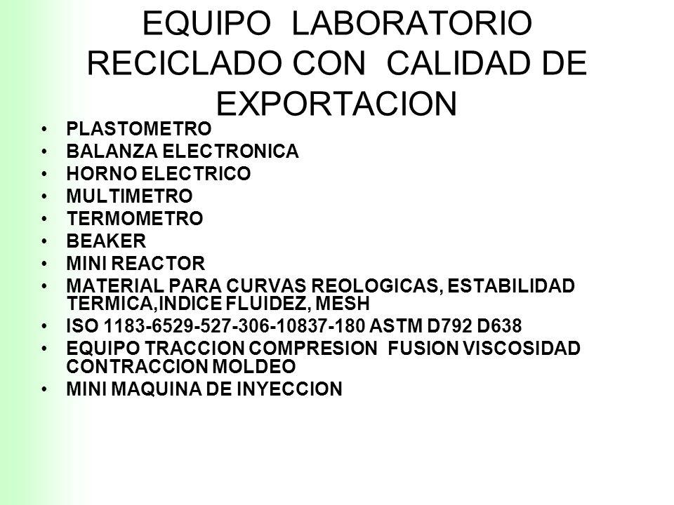 EQUIPO LABORATORIO RECICLADO CON CALIDAD DE EXPORTACION