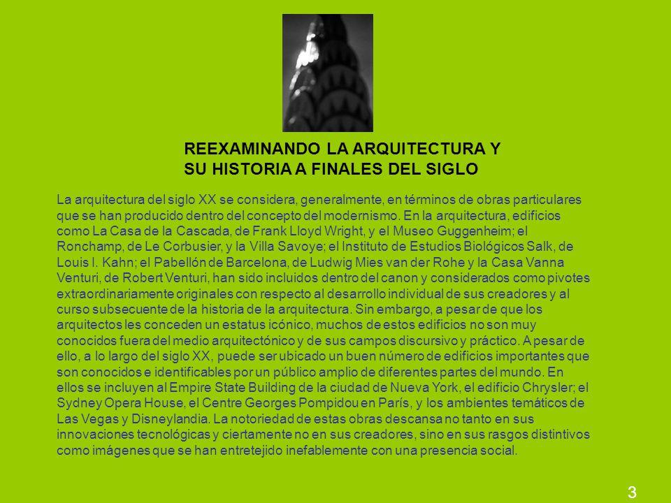 REEXAMINANDO LA ARQUITECTURA Y SU HISTORIA A FINALES DEL SIGLO