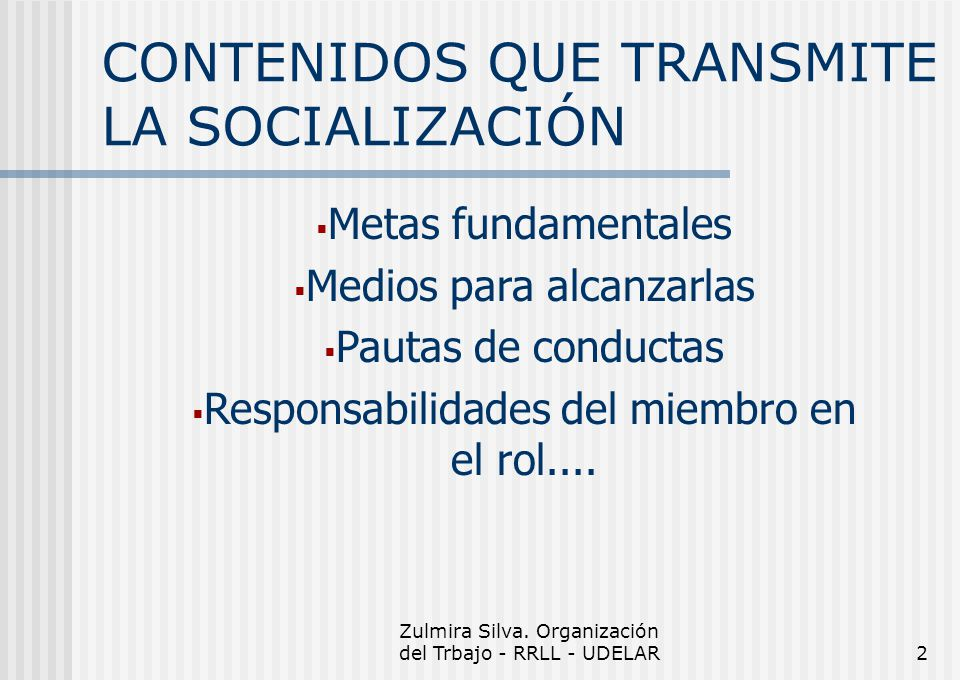 CONTENIDOS QUE TRANSMITE LA SOCIALIZACIÓN