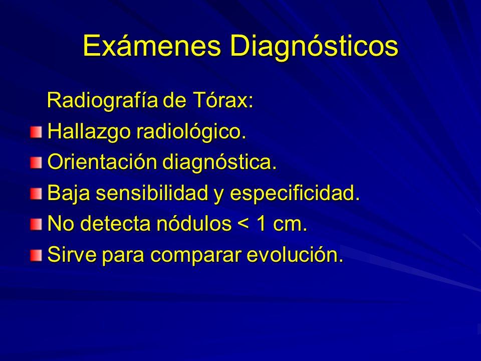 Exámenes Diagnósticos