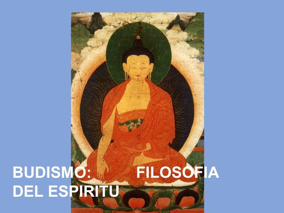 BUDISMO: FILOSOFIA DEL ESPIRITU