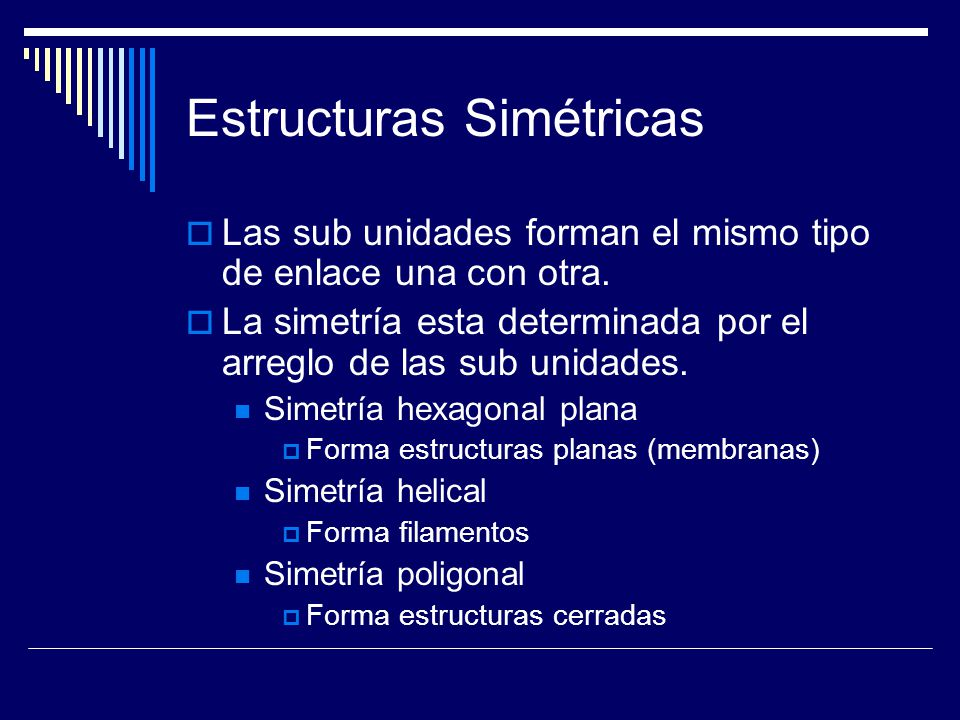 Estructuras Simétricas