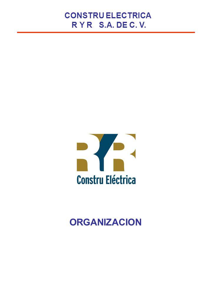 CONSTRU ELECTRICA R Y R S.A. DE C. V.
