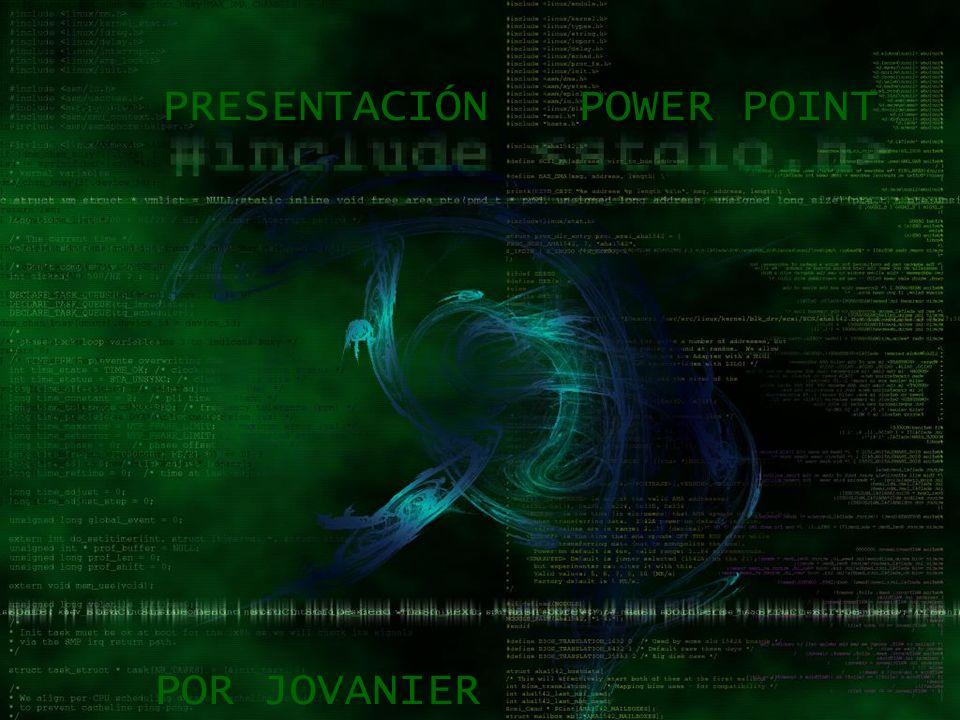 PRESENTACIÓN POWER POINT POR JOVANIER