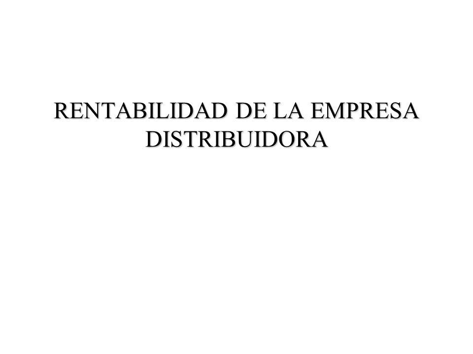 RENTABILIDAD DE LA EMPRESA DISTRIBUIDORA