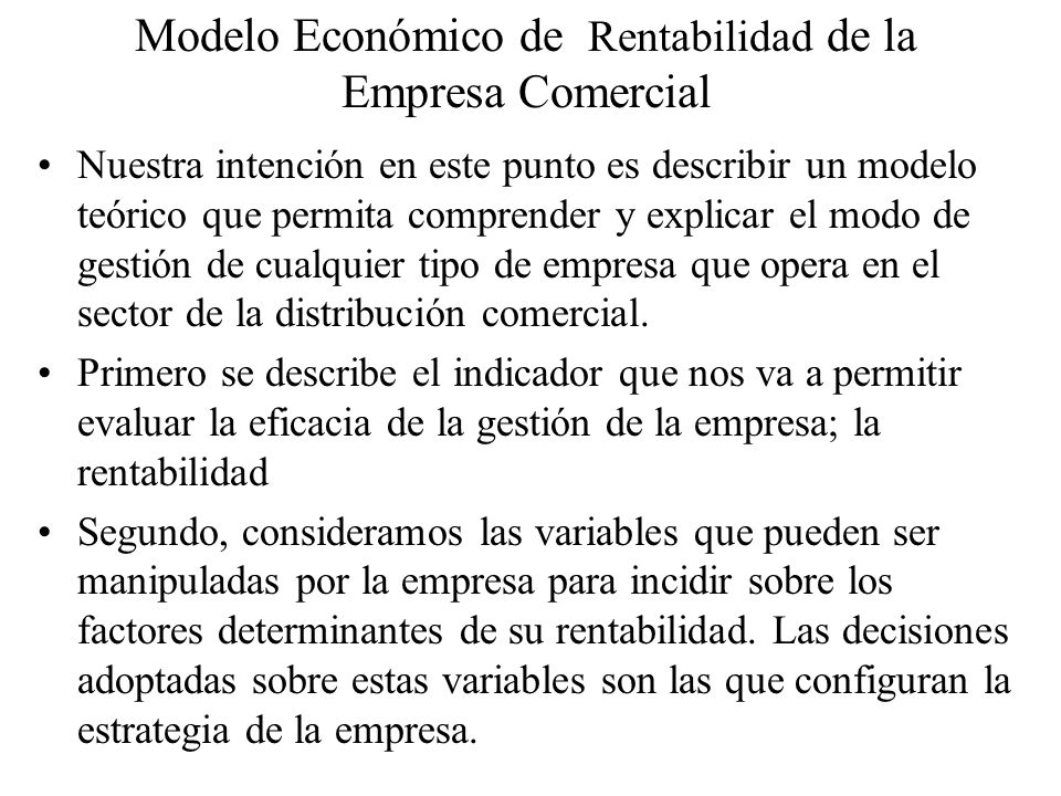 Modelo Económico de Rentabilidad de la Empresa Comercial