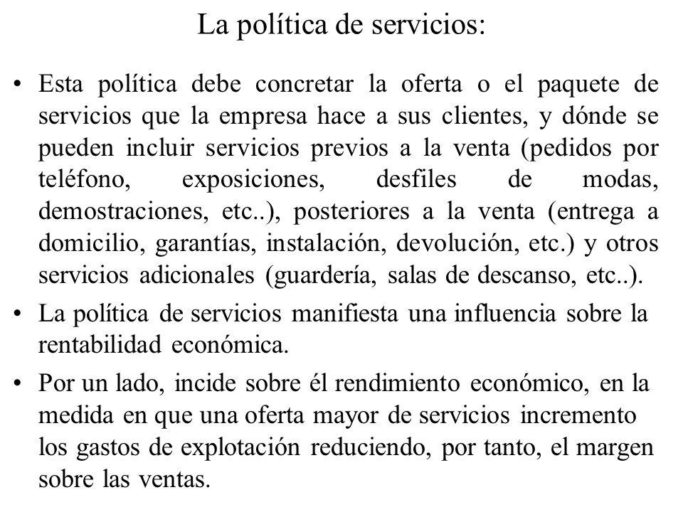La política de servicios: